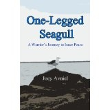 One-Legged Seagull: A Warrior's Journey to Inner Peace (inspirational books on inner peace) (Kindle Edition)By Joey Avniel