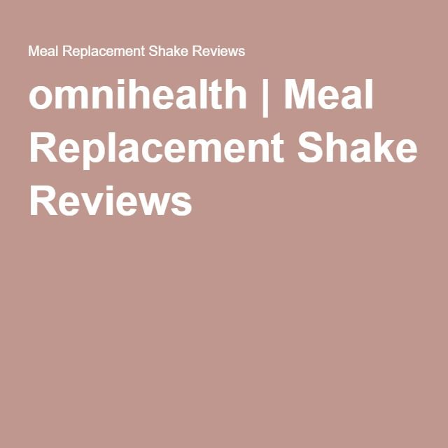 omnihealth | Meal Replacement Shake Reviews