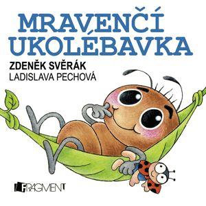 Zdeněk Svěrák – Mravenčí ukolébavka   www.fragment.cz