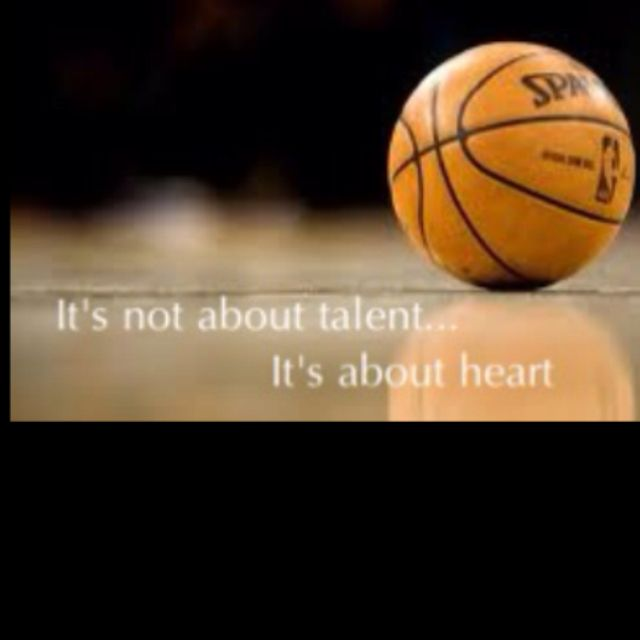 Basketball<3 My exact thought...why I don't watch Pro sports...talent is more important than heart there