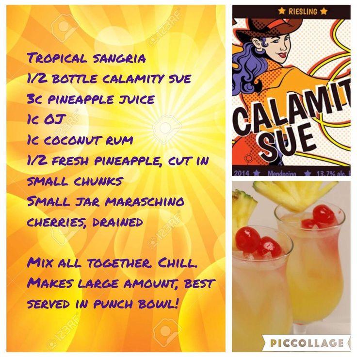 Tropical sangria. Riesling, pineapple juice, coconut rum. Calamity Sue from the Traveling Vineyard. #didsomeonesaywine