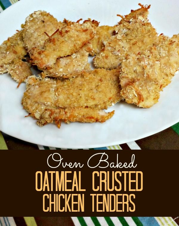 Kid-Friendly Menu: Oat-Crusted Chicken Tenders Recipe *Make your own oat flour from regular oatmeal!*