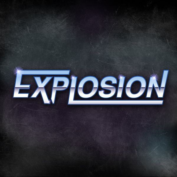 Check out Explosion on ReverbNation