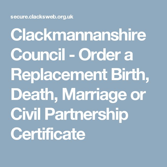 Clackmannanshire Council - Order a Replacement Birth, Death, Marriage or Civil Partnership Certificate