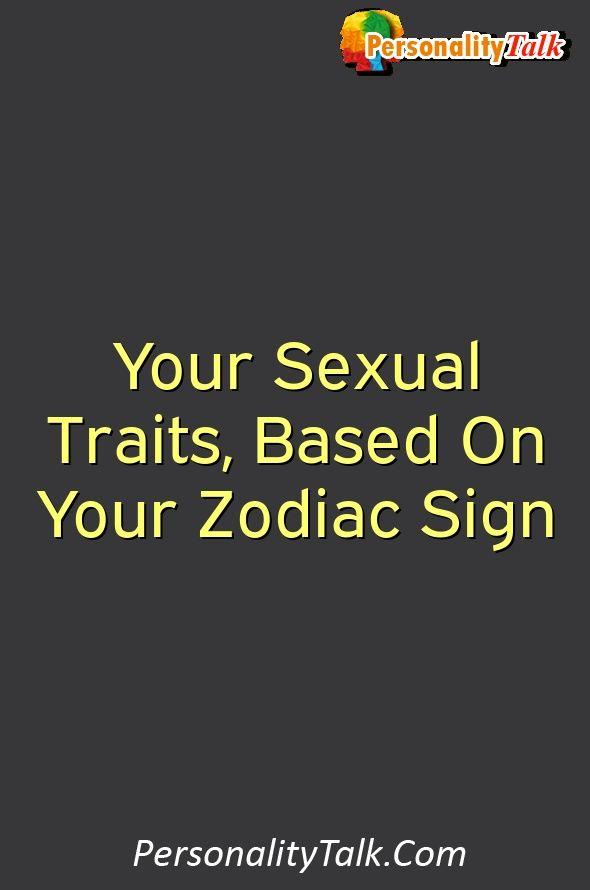 Zodiac Signs Sexuality Traits