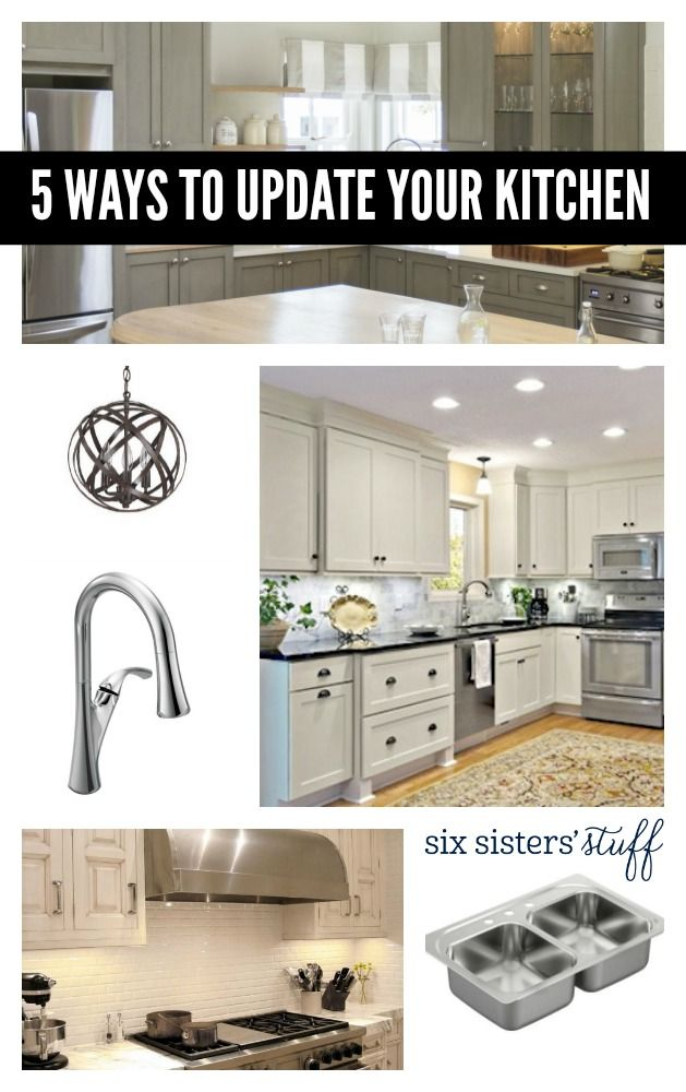 Even A Small Update To Your Kitchen Can Have Big Impact Check Out These 5 Tips From Six Sisters Stuff Make Look Its Best