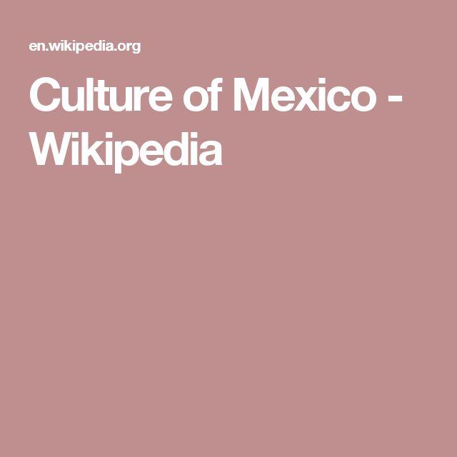 Culture of Mexico - Wikipedia