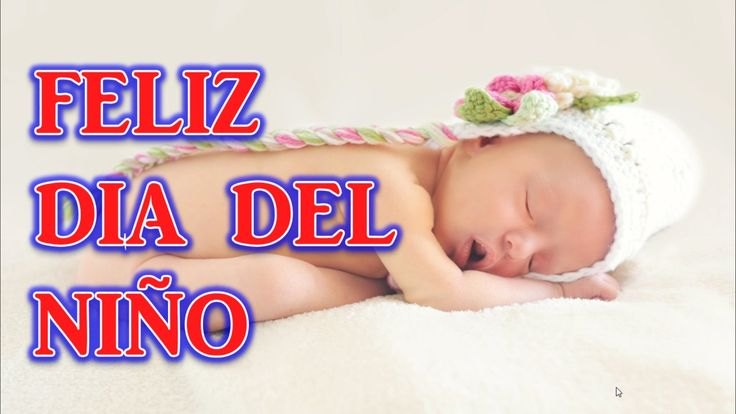 Feliz Dia del Niño, Imagenes del Dia del Niño, Frases Para el Dia del Niño - Frases del Dia del Niño, Feliz Dia del Niño. http://canaldeentretenimiento.com/ ...