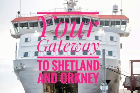 NorthLink Ferry : How to get from Aberdeen to the beautiful northern isles of Scotland!