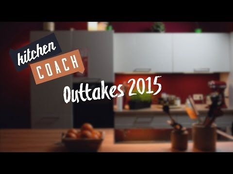 Best of Kitchencoach Outtakes 2015 #KITCHENCOACH - YouTube