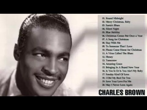 Charles Brown Greatest Hits   Charles Brown Best Songs   Charles Brown C...