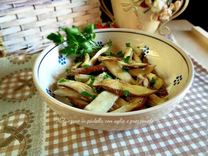 Melanzane in padella con aglio e prezzemolo