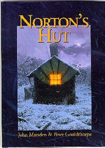 Norton's Hut by John Marsden