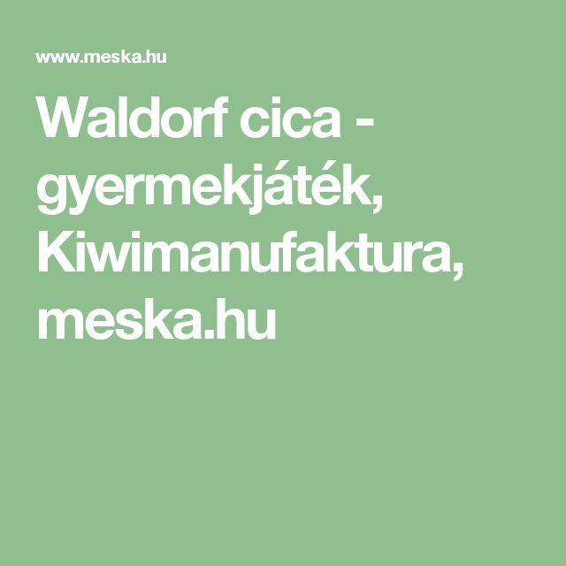 Waldorf cica - gyermekjáték, Kiwimanufaktura, meska.hu