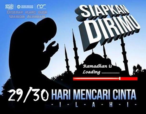 29 atau 30 hari mencati cinta Allah di bulan Ramadhan