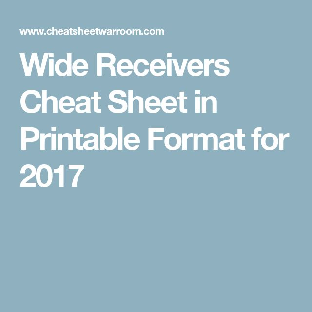 Wide Receivers Cheat Sheet in Printable Format for 2017