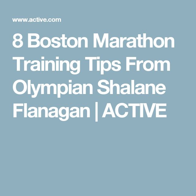 8 Boston Marathon Training Tips From Olympian Shalane Flanagan | ACTIVE