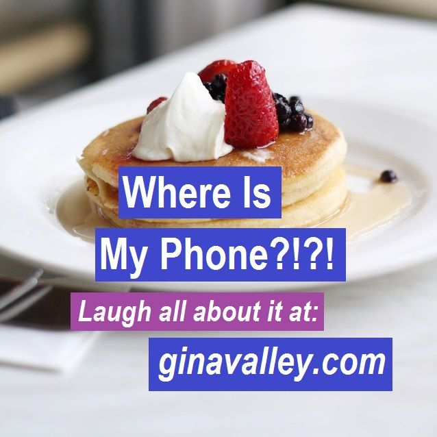 #Funny Where Is My Phone?!?!– Laugh All About It!!! ginavalley.com/ #Humor #lostphone #memory