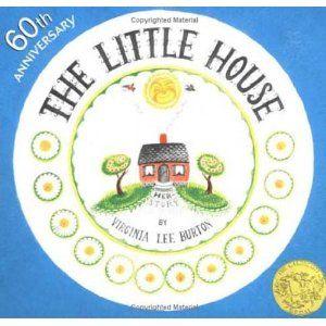 The Little House ~ Great for teaching community (rural, suburban, urban)
