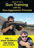 Michael W. Dean's Gun Training with the Non-Aggression Principle, Vol. 1: Basic Handgun and Rifle [DVD] [English] [2012]