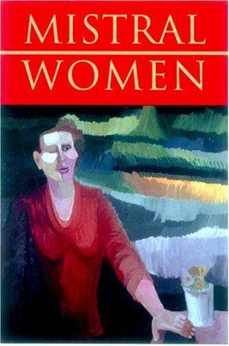 Women: Recados by Gabriela Mistral https://www.amazon.com/dp/1893996093/ref=cm_sw_r_pi_dp_x_mA1hybSJD5V2D