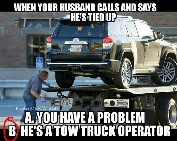 Tow Life Towing Wrecker Impound Driver Towing Humor Tow Truck Stunning Towing Quote