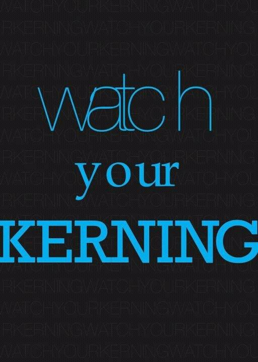 : Kern Matter, Favorite Words, Typography Humor, Favorite Things, Desks Tops Publishing, Design Nerd, Finish Prints, Ahh Kern, Cathy Feldkamp