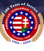 The American Hungarian Federation - Founded 1906