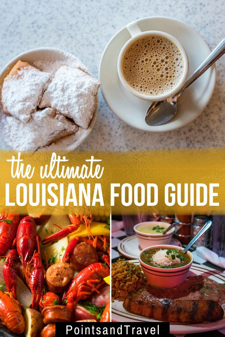 Louisiana Cuisine You Can T Miss These 15 Dishes Louisiana Cuisine Food Guide Louisiana Recipes