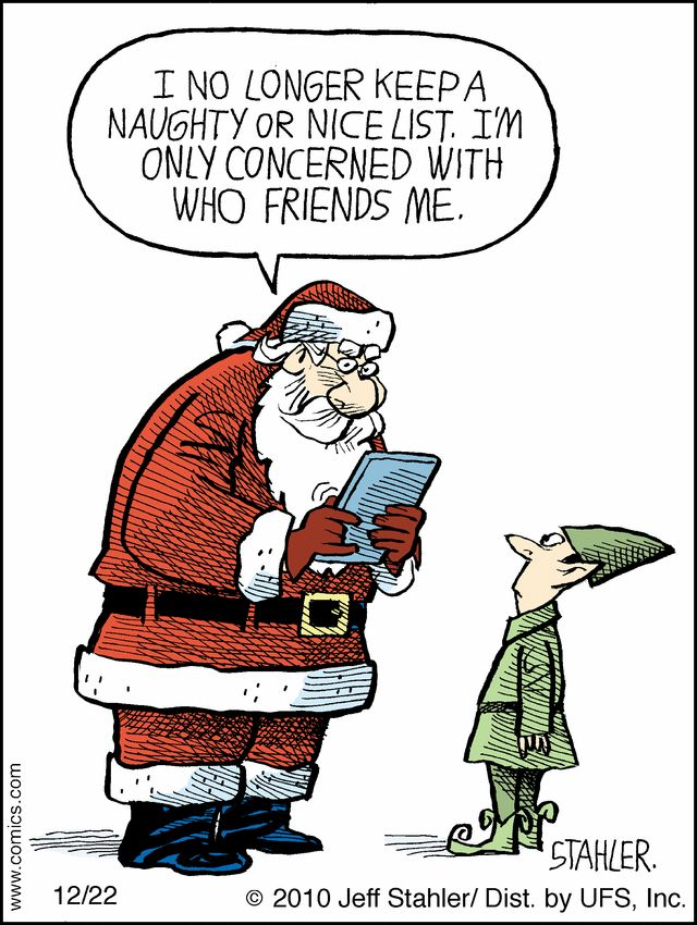For this month with winter holidays upon the nation, I have gathered some cartoons that poke fun at what transpires in homes, schools, and Santa's place. Enjoy!           &...