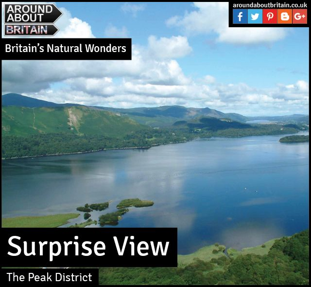 Britain's Natural Wonders:  Surprise View (Peak District)   With a name like Surprise View, cynics might expect to be heading for disappointment. Just 20 minutes from Sheffield, however, Surprise View offers up delightful scenic rewards for minimum effort.