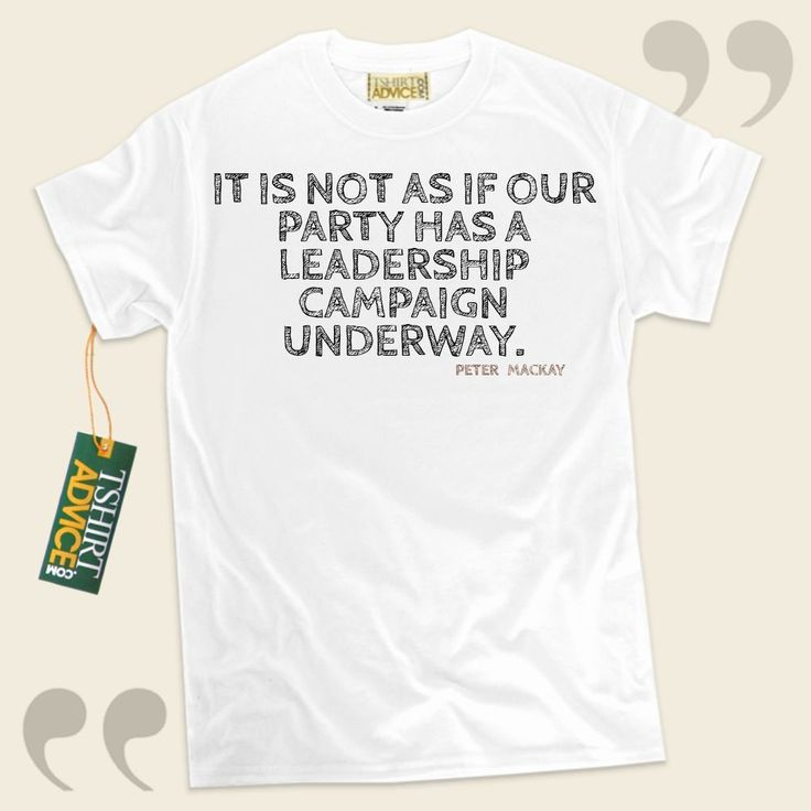 It is not as if our party has a leadership campaign underway.-Peter MacKay This amazing  words of wisdom t shirt  will never go out of style. We recommend time honored  quotation tops ,  words of understanding tops ,  idea tees , as well as  literature tee shirts  in admiration of exceptional... - http://www.tshirtadvice.com/peter-mackay-t-shirts-it-is-not-as-if-wisdom-tshirts/