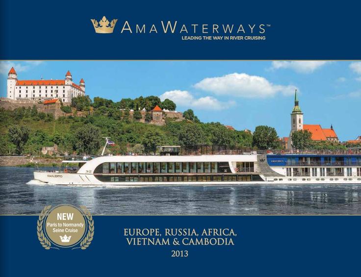 AMA Waterways eBrochure   Europe   Russia   Africa   Vietnam   Cambodia   River Cruises