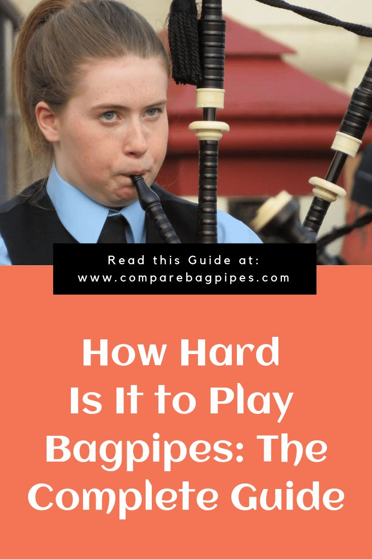 How hard is it to play bagpipes there are a lot of people