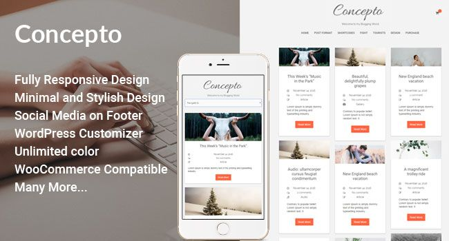 Concept the best free blogging WordPress Theme 2017. It will help to run your blog and shop also. 4 Home blog layout and WordPress customizer integrated.