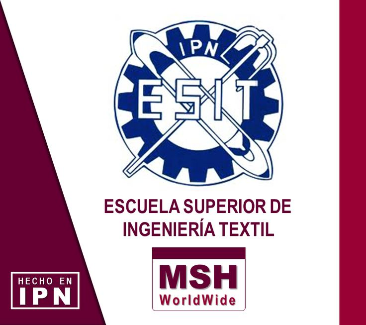 Marcelo Santiago Hernández I Escuela Superior de Ingeniería Textil (ESIT).