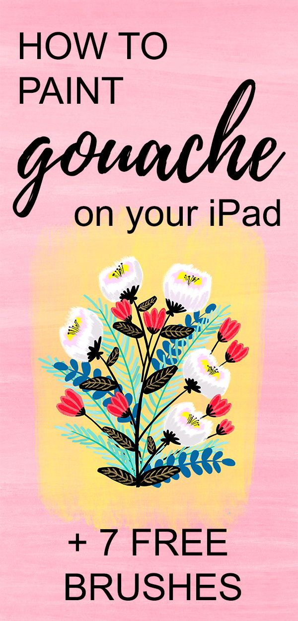 Paint Modern Gouache Florals on Your iPad in Procreate + 7