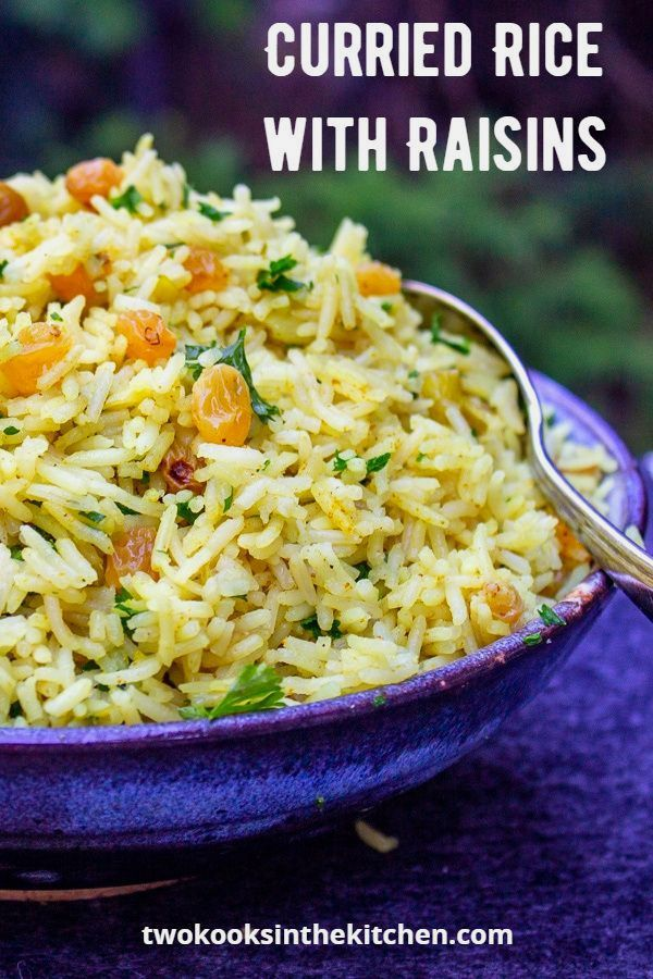 Curried Rice With Raisins Two Kooks In The Kitchen Recipe Curry Rice Vegetarian Side Dishes Brown Rice Recipes