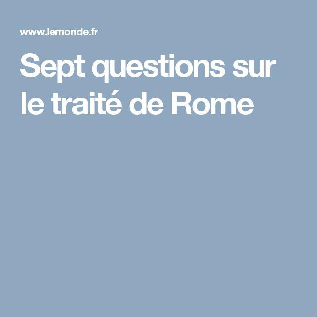 Sept questions sur le traité de Rome