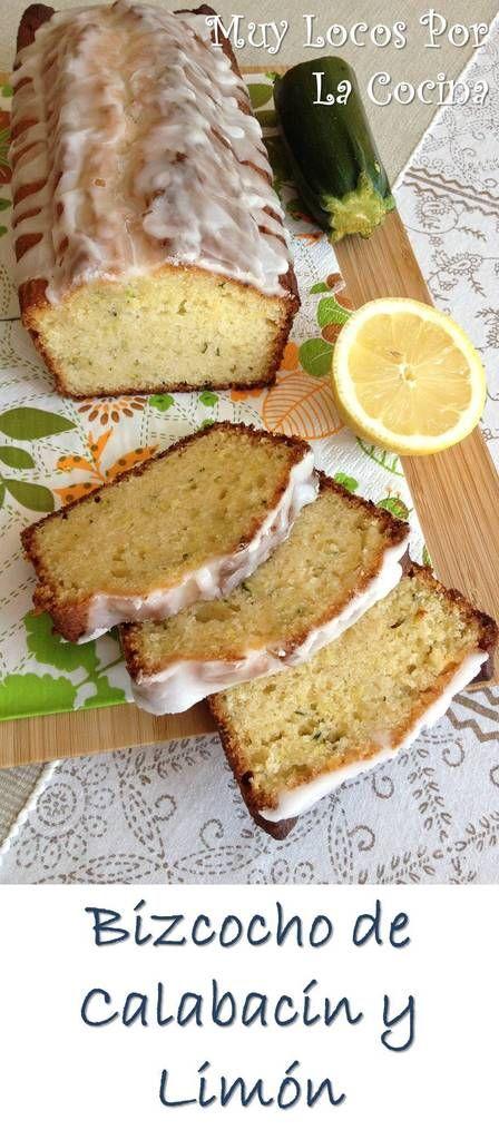 Bizcocho de Calabacín y Limón: El sabor delicado del calabacín o zucchini con el toque cítrico del limón. Puedes encontrar la receta en www.muylocosporlacocina.com.