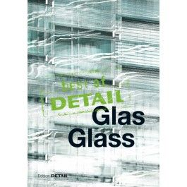 best of DETAIL Glass