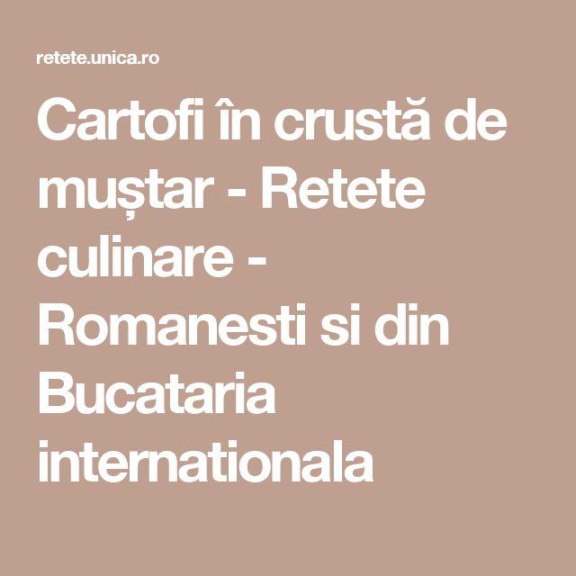 Cartofi în crustă de muștar - Retete culinare - Romanesti si din Bucataria internationala