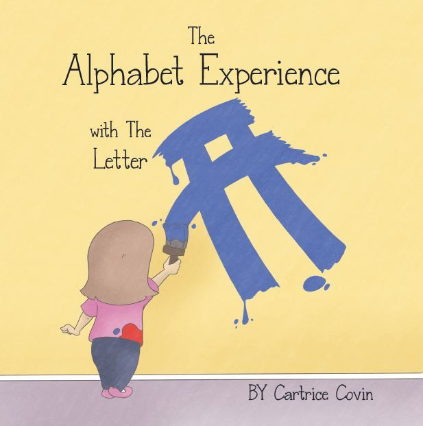 """Mindstir Media has released """"The Alphabet Experience with the Letter A,"""" the highly anticipated alphabet book by author Cartrice Covin: The…"""
