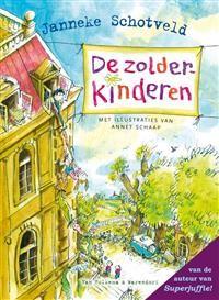 Libris | De zolderkinderen / druk 1 | Janneke Schotveld | 9789000315963 | Fictie 7-9 jaar | Janneke Schotveld via Boekhandel Jacques Baas te Driebergen-Rijsenburg