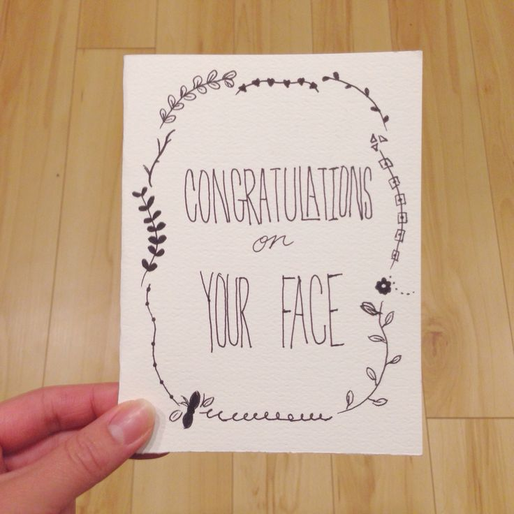 CONGRATULATIONS ON YOUR FACE // greeting card for the really special folks