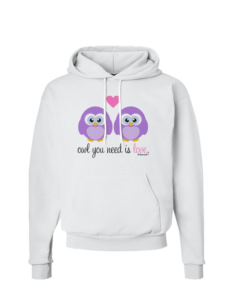 Owl You Need Is Love - Purple Owls Hoodie Sweatshirt by TooLoud