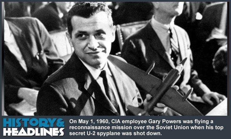 May 1, 1960: Francis Gary Powers Shot Down Over Soviet Union in U-2 Spyplane - http://www.historyandheadlines.com/may-1-1960-francis-gary-powers-shot-soviet-union-u-2-spyplane/