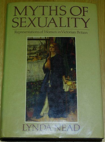 Myths of Sexuality: Representations of Women in Victorian... https://www.amazon.com/dp/0631155023/ref=cm_sw_r_pi_dp_x_WdmnybJZF8GZB