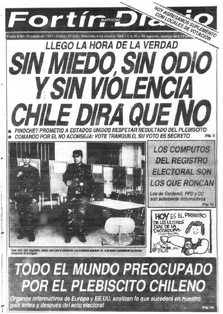 Fortín Mapocho (Chile) - 5 de octubre de 1988. Portada del día del plebiscito donde se decidiría si Pinochet continuaba o no en el poder hasta el 11 de marzo de 1997.