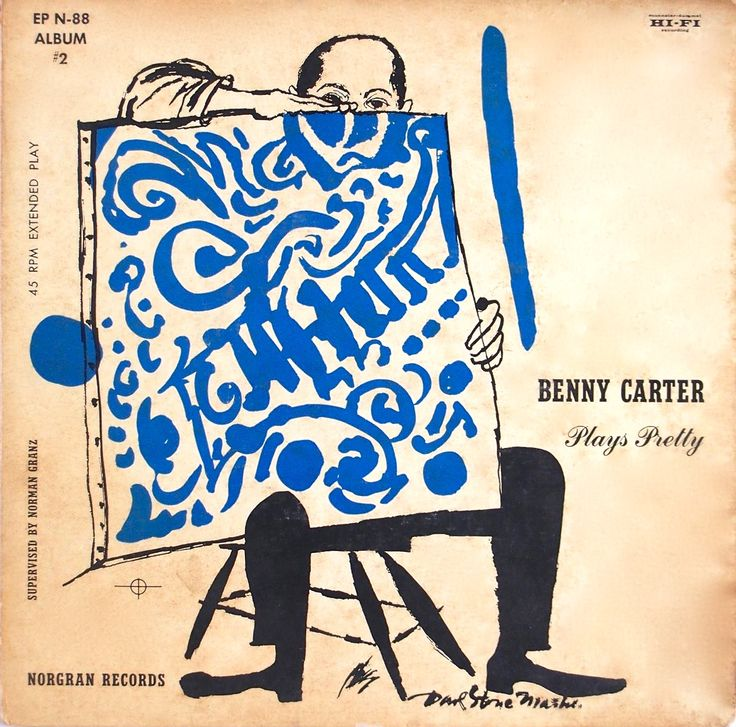 Benny Carter-Plays Pretty. Label: Norgran EP N- 88 Album #2 (1955) Design: David Stone Martin.